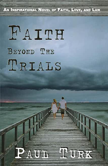 Faith Beyond The Trials (English Edition)