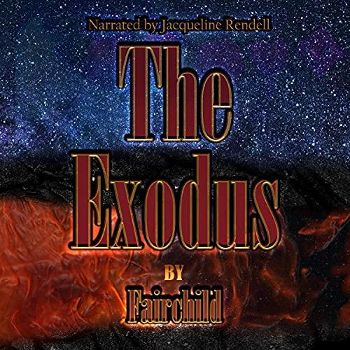 The Exodus Audiobook By David Fairchild cover art