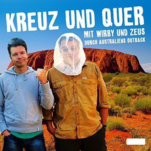Kreuz und Quer. Mit Wirby und Zeus durch Australiens Outback Titelbild