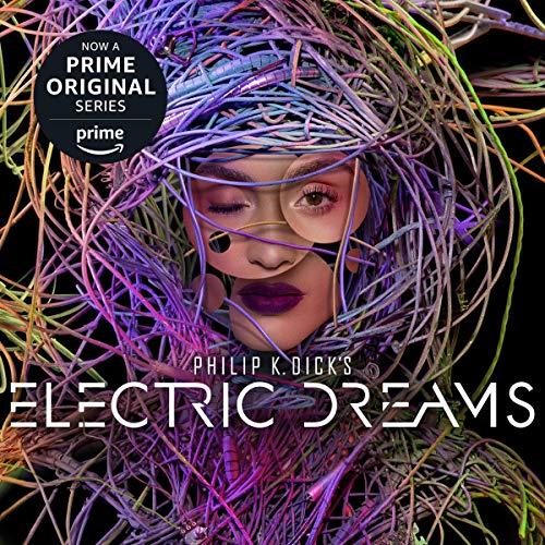 Philip K. Dick's Electric Dreams audiobook cover art