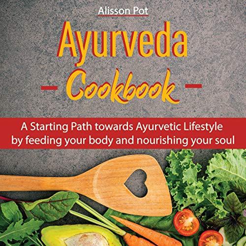 Ayurveda Cookbook cover art