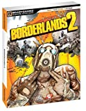 Borderlands 2 Signature Series Guide by Bradygames (21-Sep-2012) Paperback