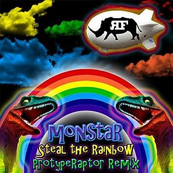 Steal The Rainbow - PrototypeRaptor Remix