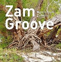 Zam Groove: Music from Zambia [Analog]