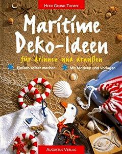 Maritime Deko-Ideen für drinnen und draußen