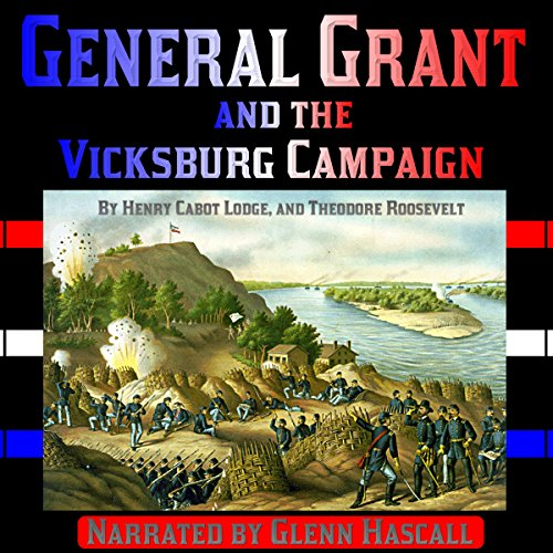 General Grant and the Vicksburg Campaign audiobook cover art
