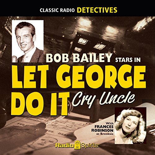 Let George Do It: Cry Uncle audiobook cover art
