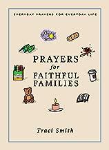 Prayers for Faithful Families: Everyday Prayers for Everyday Life