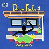 コリー・ヒルズ:ドラム・ファクトリー