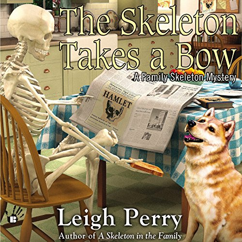 The Skeleton Takes a Bow audiobook cover art