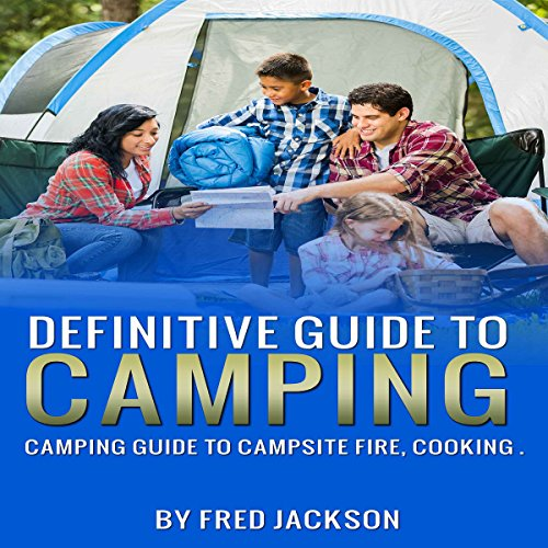 Definitive Guide to Camping audiobook cover art