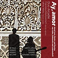 Ay Amor - Songs About Love Desire & Passion (2013-05-28)
