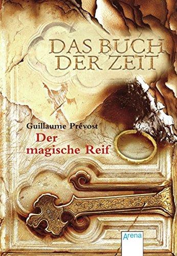 Das Buch der Zeit / Das Buch der Zeit - Der magische Reif