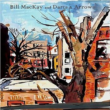 BILL MACKAY AND DARTS & ARROWS