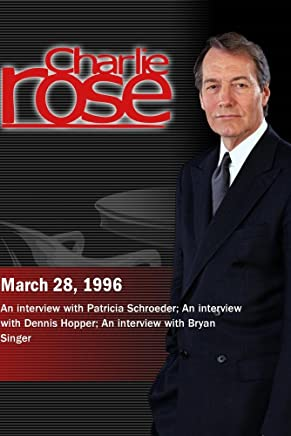 Charlie Rose with Patricia Schroeder; Dennis Hopper; Bryan Singer (March 28, 1996)
