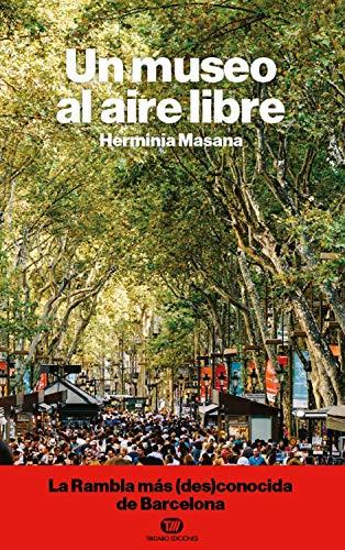 Un museo al aire libre: La Rambla más (des)conocida de Barcelona