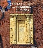 L'Algérie au temps des royaumes numides