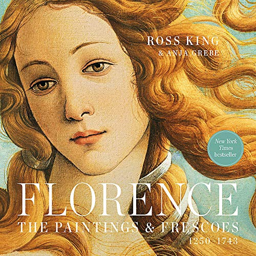 Compare Textbook Prices for Florence: The Paintings & Frescoes, 1250-1743 Illustrated Edition ISBN 9780762470631 by King, Ross,Grebe, Anja