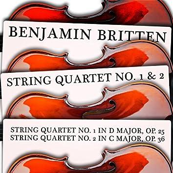 Benjamin Britten: String Quartet No. 1 & 2