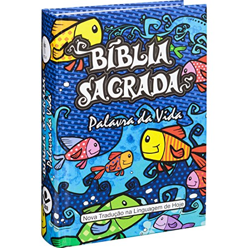 Bíblia Sagrada - Palavra da Vida: Nova Tradução na Linguagem de Hoje (NTLH)