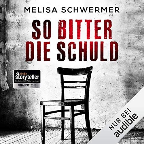 So bitter die Schuld     Fabian Prior 1              By:                                                                                                                                 Melisa Schwermer                               Narrated by:                                                                                                                                 Gilles Karolyi                      Length: 8 hrs and 14 mins     Not rated yet     Overall 0.0