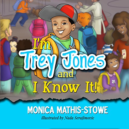 I'm Trey Jones and I Know It! cover art