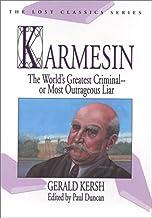 Karmesin: The World's Greatest Criminal -- Or Most Outrageous Liar