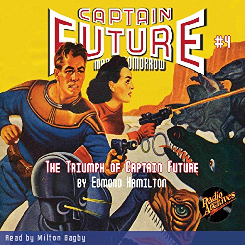 Captain Future #4: The Triumph of Captain Future Titelbild