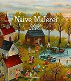 Naive Malerei 2020, Wandkalender im Hochformat (48x54 cm) - Kunstkalender mit Monatskalendarium - Ackermann Kunstverlag