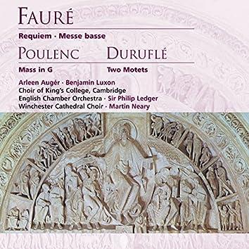 Fauré: Requiem, Messe basse . Poulenc: Mass in G