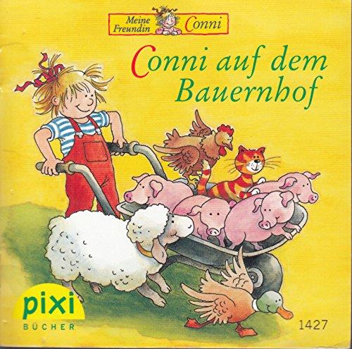 Conni auf dem Bauernhof - Pixi-Buch 1427 - Einzeltitel aus Pixi-Serie 160 (aus Kassette)