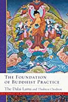 The Foundation of Buddhist Practice (2) (The Library of Wisdom and Compassion)