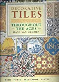Decorative Tiles Throughout the Ages (Poster Art Series)