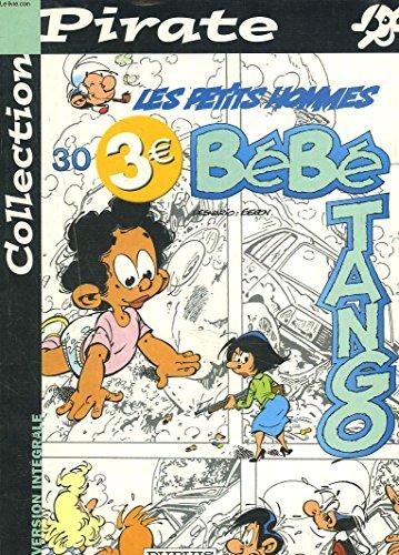 BD Pirate : Les Petits Hommes, tome 30 : Bébé tango