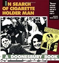 Doonesbury: In Search of Cigarette Holder Man