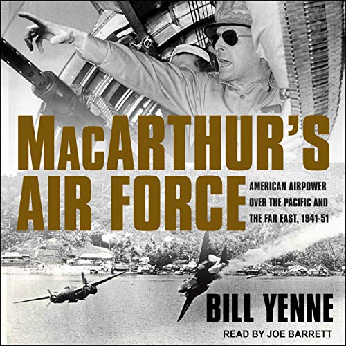 MacArthur's Air Force Audiobook By Bill Yenne cover art