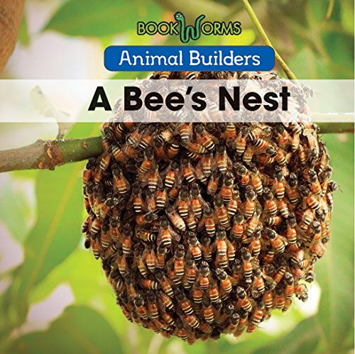 A Bee's Nest (Animal Builders)