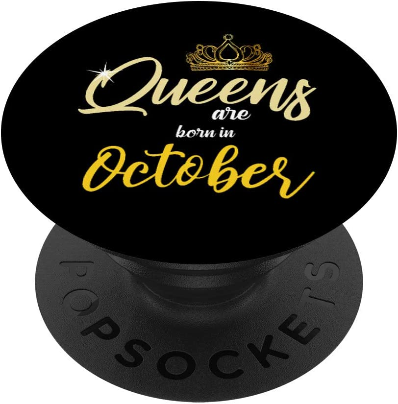 Queens Are Born Direct store In October P Birthday - Queen PopSockets Genuine Free Shipping