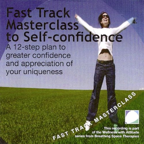 Fast Track Masterclass to Self Confidence  By  cover art