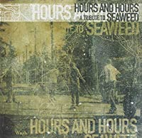Hours & Hours: a Tribute to Se