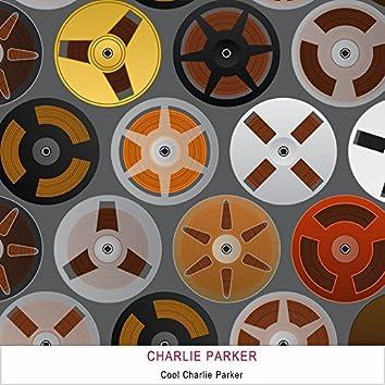 Cool Charlie Parker