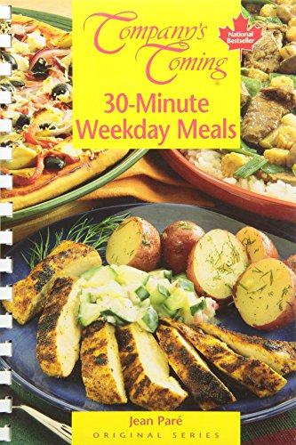 30-Minute Weekday Meals (Companys Coming)