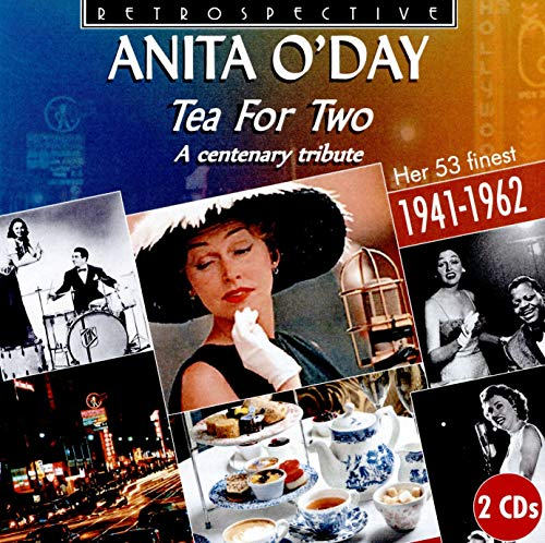 Tea For Two: A Centenary Tribute: Her 53 Finest (1941-1962)