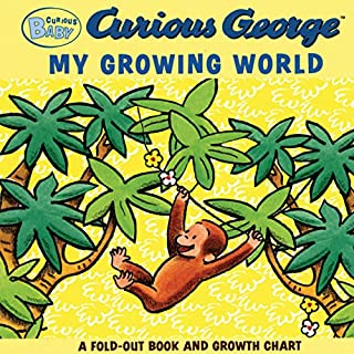 Curious Baby My Growing World (Curious George Fold-Out Board Book and Growth Chart) (Curious Baby Curious George)