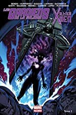 Les Gardiens de la galaxie / All-New X-Men T2 de Brian Michael Bendis