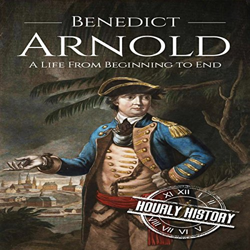 Benedict Arnold     A Life From Beginning to End              By:                                                                                                                                 Hourly History                               Narrated by:                                                                                                                                 Derek Jeck                      Length: 1 hr and 3 mins     Not rated yet     Overall 0.0
