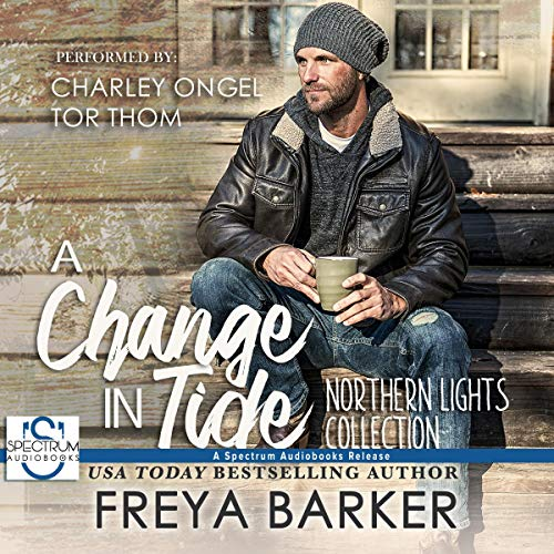 A Change in Tide: Northern Lights, Volume 1