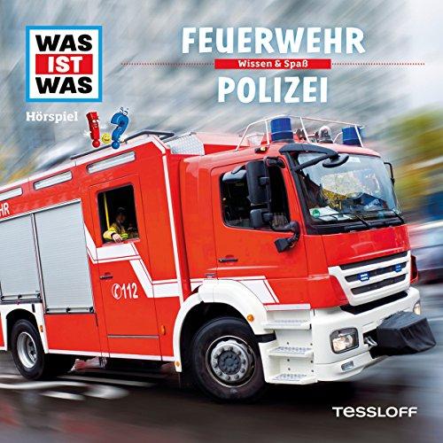 Feuerwehr / Polizei (Was ist Was 19) Titelbild