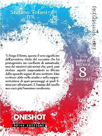 Stefano Tofani - TFR (ONESHOT Vol. 2)