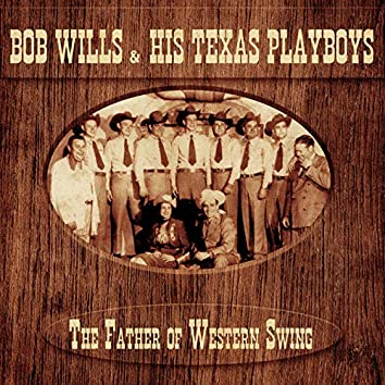 The Father of Western Swing (Remastered)